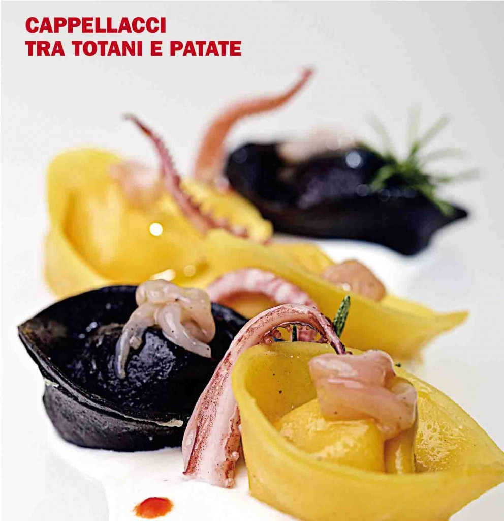Cappellacci tra totani e patate: la ricetta dello Chef Paolo Gramaglia